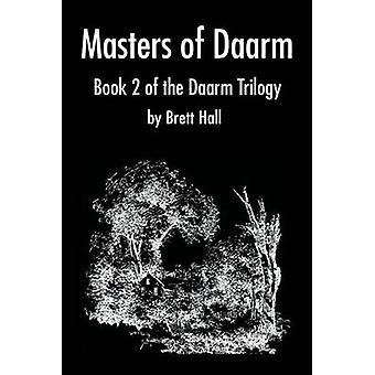 Maestri di DaarmBook 2 della trilogia di Daarm di Hall & Brett A.