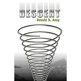 Descent by Avoy & Donald R.