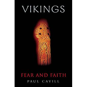 Vikings - Fear and Faith by Paul Cavill - 9780007104024 Book