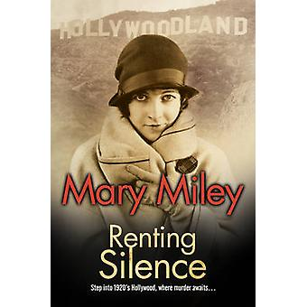 Renting Silence by Mary Miley - 9780727886538 Book