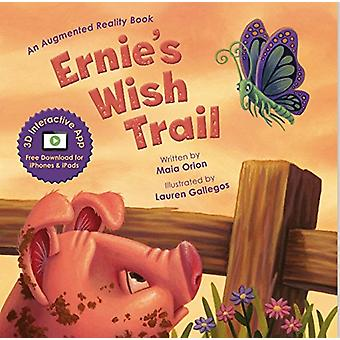 Ernie's Wish Trail - An Augmented Reality Book by Maia Orion - 9780996