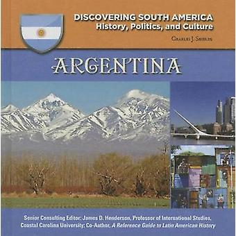 Argentina by Charles J Shields - 9781422232941 Book