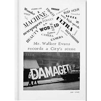 Walker Evans - The Magazine Work by David Campany - 9783869302591 Book