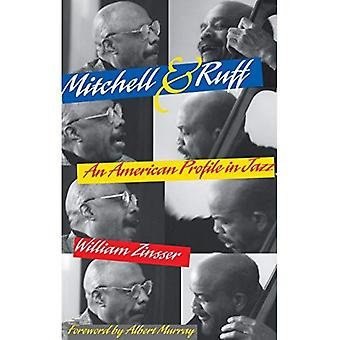 Mitchell and Ruff: An American Profile in Jazz