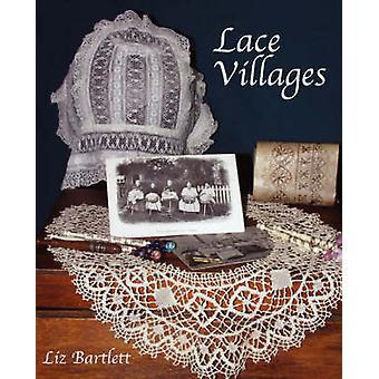 Lace Villages by Bartlett & Liz