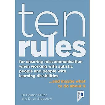 Ten Rules for Ensuring Miscommunication When Working With Autistic People and People with Learning Disabilities: ...and Maybe What to Do About It (Ten Rules)