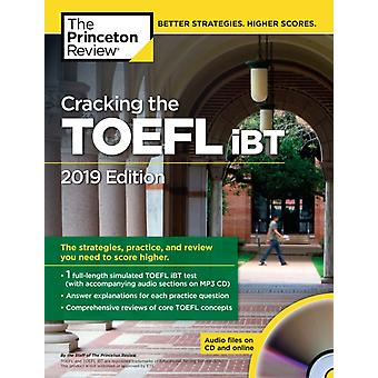 Cracking the TOEFL iBT with Audio CD 2019 Edition