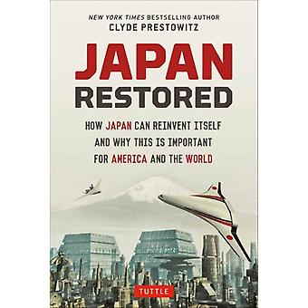 Japan Restored by Clyde Prestowitz