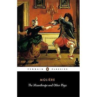 Le Misanthrope et autres pièces de JeanBaptiste Molière