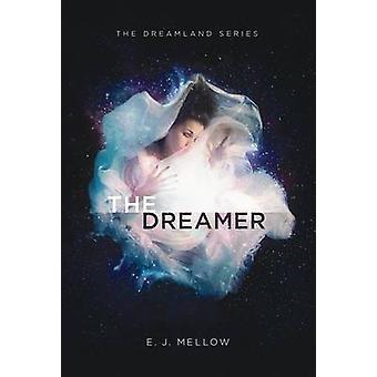 The Dreamer by Mellow & E.J.