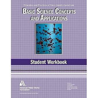 Basic Science Student Workbook 4th Edition Principles and Practices of Water Supply Operations Wso by AWWA American Water Works Association
