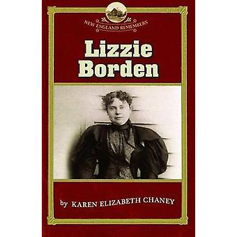 Lizzie Borden by Chaney & Karen