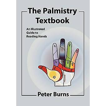 The Palmistry Textbook by Burns & Peter