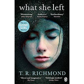 What She Left by T. R. Richmond - 9781405917551 Book