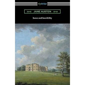 Sense and Sensibility with and Introduction by Reginald Brimley Johnson by Austen & Jane