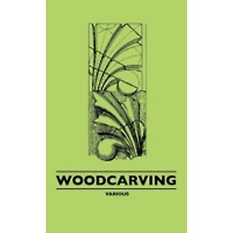 Woodcarving by Various