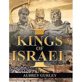 Kings of Israel by Gurley & Aubrey