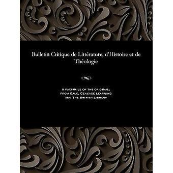 Bulletin Critique de Littrature dHistoire et de Thologie by Beurlier & M. E.