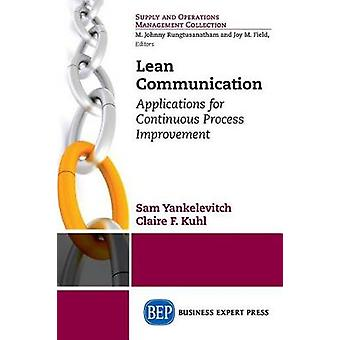 Lean Communication Applications for Continuous Process Improvement by Yankelevitch & Sam