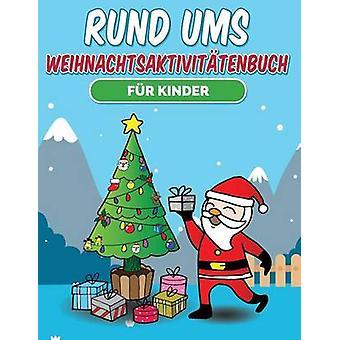 Rund ums Weihnachtsaktivittenbuch fr Kinder by Easy & Color