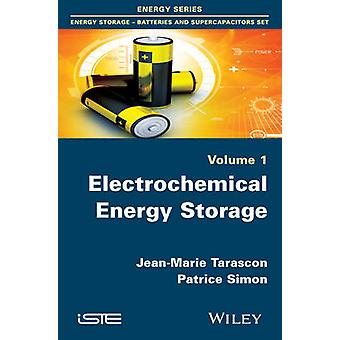 Electrochemical Energy Storage by Tarascon & JeanMarie