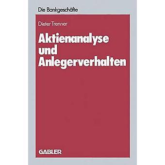 Aktienanalyse und Anlegerverhalten by Trenner & Dieter