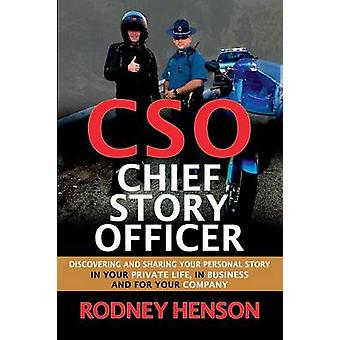 CSO Chief Story Officer by Henson & Rodney