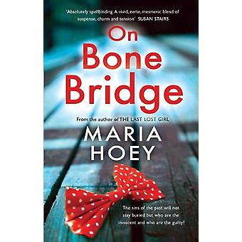 On Bone Bridge by Maria Hoey - 9781781997925 Book