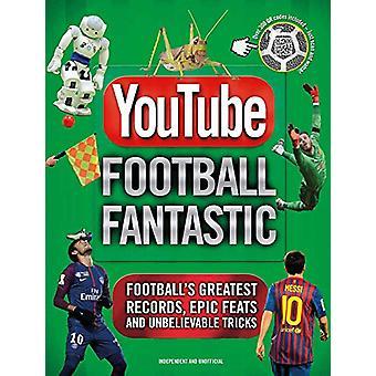 YouTube Football Fantastic by Iain Spragg - 9781787391482 Book