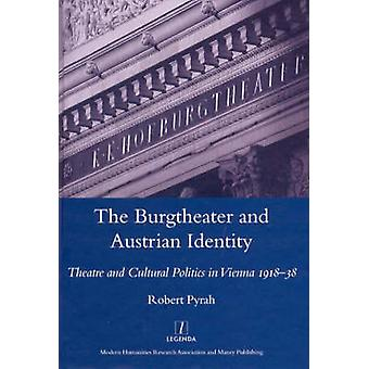 The Burgtheater and Austrian Identity - Theatre and Cultural Politics