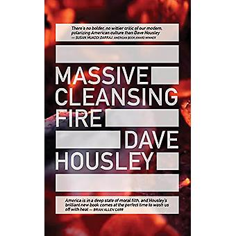 Massive Cleansing Fire by Dave Housley - 9781944853143 Book