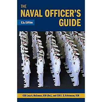 The Naval Officer's Guide by Lesa McComas - 9781682474594 Book