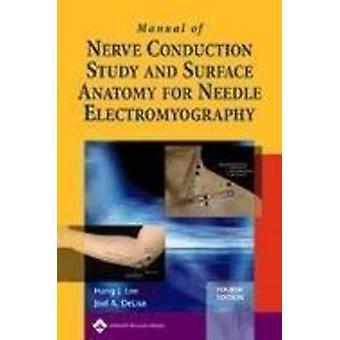 Manuel de l'étude de conduction nerveuse et de l'anatomie de surface pour l'élection d'aiguille