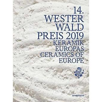 14th Westerwald Prize 2019 by Nele van Wieringen for the Westerwaldkreis