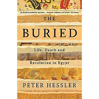 The Buried - Life - Death and Revolution in Egypt by Peter Hessler - 9
