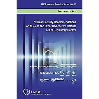 Nuclear security recommendations on nuclear and other radioactive mat