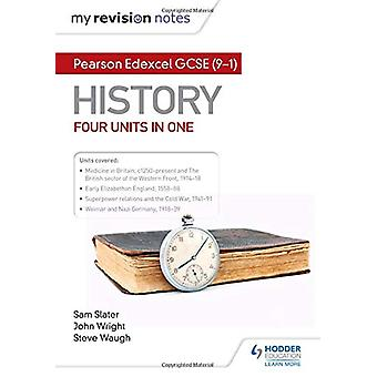 My Revision Notes - Pearson Edexcel GCSE (9-1) History - Four units in