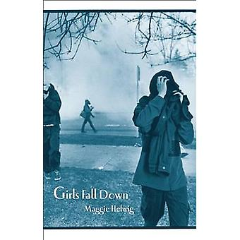 Girls Fall Down by Maggie Helwig - 9781552451960 Book