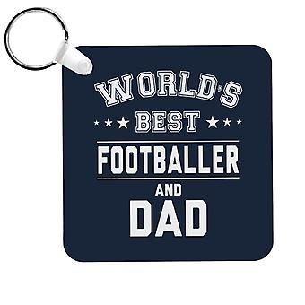Worlds Best Footballer And Dad Keyring