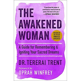 The Awakened Woman by Trent & Dr Tererai