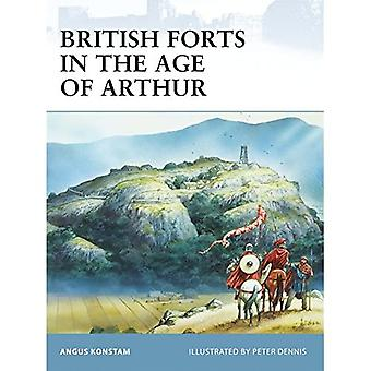 British Forts in the Age of Arthur (Fortress)