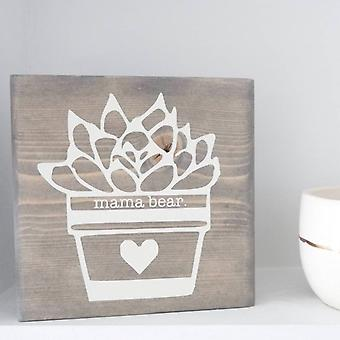 Mama Bear Succulent Wood Desk Block