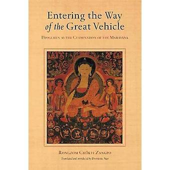 Entrer sur le chemin du grand véhicule Dzogchen comme point culminant du Mahayana