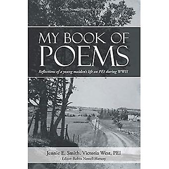My Book of Poems: Reflections of a Young Maiden's Life on Pei During WWII