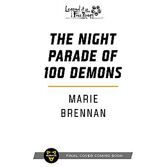 The Night Parade of 100 Demons: A Legend of the Five Rings Novel by Marie Brennan (Paperback, 2021)