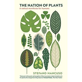 The Nation of Plants by Stefano Mancuso