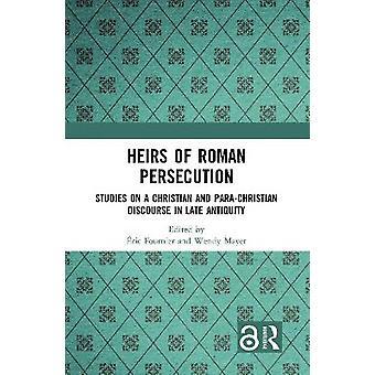Erben der römischen Verfolgung