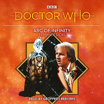 Doctor Who Arc of Infinity by Terrance Dicks & Read by Geoffrey Beevers