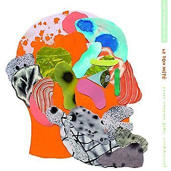 Le Tonne Mite - Passe komponieren Futur Conditionnel [Vinyl] USA import