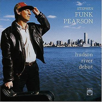 Stephen Funk Pearson - Hudson River Debut [CD] USA import